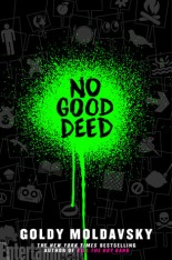 No Good Deed