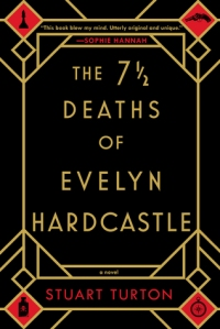 Seven and a Half Deaths of Evelyn Hardcastle